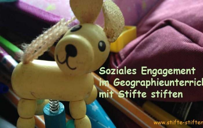 Soziales Engagement im Geographieunterricht mit Stifte stiften
